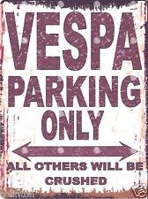 VESPA PARKING SIGN RETRO VINTAGE STYLE 6x8in 20x15cm garage workshop