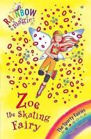 Zoe the Skating Fairy (Rainbow Magic) by Daisy Meadows, Good Used Book (Paperbac