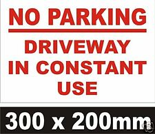 NO PARKING DRIVEWAY IN CONSTANT USE SIGN  Rigid Plastic