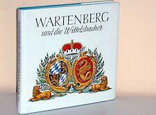 WARTENBERG und die Wittelsbacher. - Festschrift Markt Wartenberg