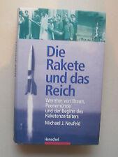 Rakete und das Reich Wernher von Braun Peenemünde Beginn Raketenzeitalters 1999