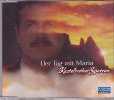 Kastelruther Spatzen-Der Tag mit Maria cd maxi single