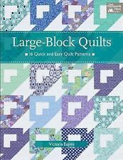 Large - Block Quilts 16 Quick and easy Quilt Patterns Victoria L. Eapen