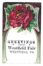 Westfield PA Fair Rose 1909 Antique Embossed Greeting Postcard