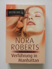 Nora Roberts Die Stanislaskis 2 Verführung in Manhatten Liebesroman