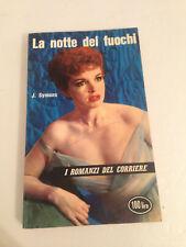I Romanzi del corriere n.77 1961 La notte dei fuochi J. Symons