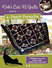Deb's Cats N Quilts 4-Patch Panache 9 Patterns use Creative Grids Turbo 4-Patch