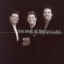 SEALED ! The Best of the Gatlins: All the Gold in California by Larry Gatlin &..