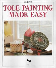 Ondori Tole & Decorative Paint Instruction/Pattern Book-Tole Painting Made Easy