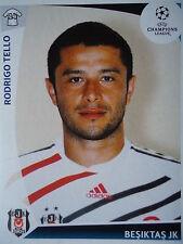 Panini 116 Rodrigo Tello Besiktas Istanbul UEFA CL 2009/10
