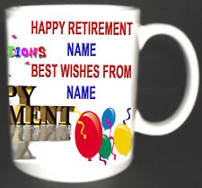RETIREMENT MUG PERSONALISED GIFT ADD NAME, GREETING, ETC FOR FREE