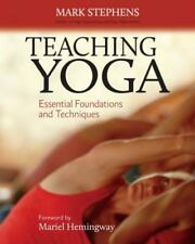 Teaching Yoga: Essential Foundations and Techniques, Mark Stephens, Good Book