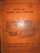 Allis-Chalmers Parts List Catalogue Manual Crawler Tractor  Model HD 6 ORIGINAL