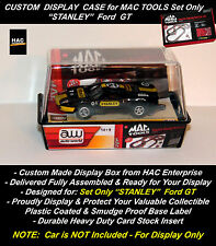 Custom Display Box: AW MAC TOOLS Racing  'STANLEY' Ford GT  SET ONLY Car    NEW!