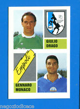 CALCIO 89 Euroflash Figurina-Sticker n. 355 - DRAGO-MONACO -EMPOLI-New