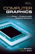Computer Graphics: From Pixels to Programmable Graphics Hardware by Boreskov
