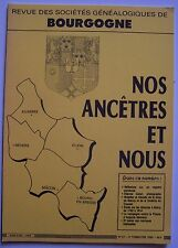 ) nos ancêtres et nous Bourgogne - N° 47 - 3ème trim. 1990 - généalogie histoire