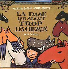 La Dame Qui Aimait Trop Les Chevaux - French 1999 Hardcover Edition by Laffon