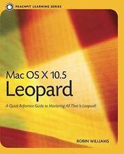 Peachpit Learning Ser.: Mac OS X 10.5 Leopard by Robin Williams (2007,...