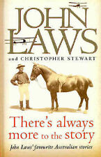 There's Always More to the Story by John Laws (Hardback, 2004)