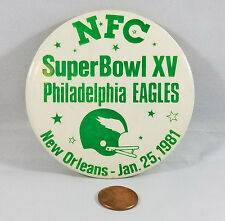 "Philadelphia Eagles Super Bowl XV 1981 Pin 3.5"" Button Philly Superdome NFL 15"