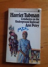 Harriet Tubman Conductor on the Underground railroad By Ann Petry 1955 Paperback