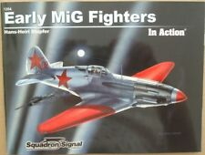 Early MiG Fighters in Action - Squadron/Signal