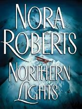 Northern Lights by Nora Roberts (2004, Hardcover)