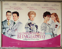 Cinema Poster: IMPORTANCE OF BEING EARNEST 2002 (Quad) Judy Dench Colin Firth