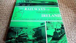 THE RAILWAYS OF THE REPUBLIC OF IRELAND: A PICTORIAL SURVEY (D BRADFORD BARTON)