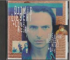 C.D.MUSIC  D488    OTTMAR LIEBERT : THE HOURS BETWEEN NIGHT + DAY  CD