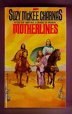 MOTHERLINES (SIGNED by Suzy McKee Charnas/1st US pb/#2 Holdfast Chronicles)