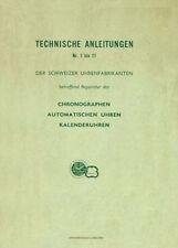 Istruzioni tecniche per svizzero CRONOGRAFI U. orologi calendario