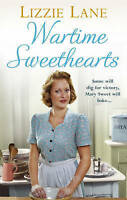 Wartime Sweethearts. (Sweet Sisters #1) by Lane, Lizzie (Paperback book, 2015)