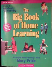 The Big Book Of Home Learning Preschool through Elementary school Home school