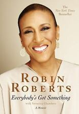 Everybody's Got Something by Robin Roberts Breast Cancer Survivor Story Memoir