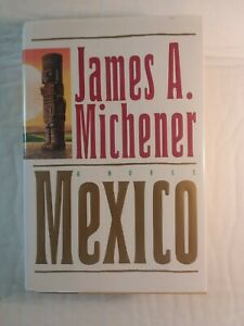Mexico by James A. Michener 1st edition 1st printing 1992 VG condition HB and DJ