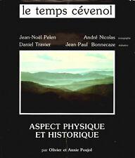 Cévennes-LE TEMPS CEVENOL, Aspect Physique et Historique. O. et A. Poujol