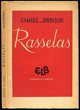 """Samuel Johnson : RASSELAS, 1946 - """"La Boétie"""""""