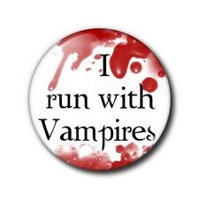 25mm Button/Pin Badge - Twilight - I run with vampires