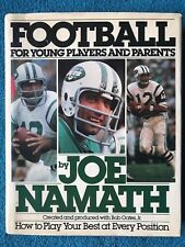 Joe Namath - Football for Young Players Book - HC w/ DJ 1st Ed. 1986 Jets