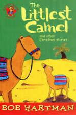 Good, The Littlest Camel: And Other Christmas Stories (Lion Storyteller), Hartma