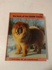 The Book of the Chow Chow Dog by Dr. Samuel Draper & Joan McDonald Brearley