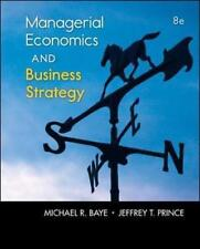 NEW MANAGERIAL ECONOMICS and BUSINESS STRATEGY By Michael Baye Hardcover