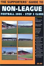 The Supporters' Guide to Non-league Football 2006: Step 3 Clubs (Supporters' Gu