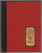 Rare 1931 Chinese Garden Architecture Edwin Howard China Asian Asia Meeks