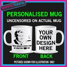 HAVE A NICE CUP OF TEA FUNNY RUDE SLOGAN COFFEE MUG