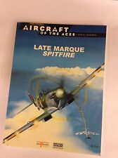 OSPREY AIRCRAFT OF THE ACES No.26 LATE MARQUE SPITFIRE