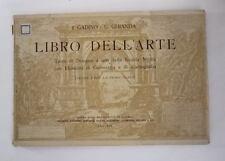 Gadino Ghianda LIBRO DELL'ARTE Testo di disegno ad uso della scuola medie 1940