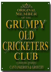 ORIGINAL MEMBER OF THE GRUMPY OLD CRICKETERS CLUB METAL SIGN,HUMOR,RETRO